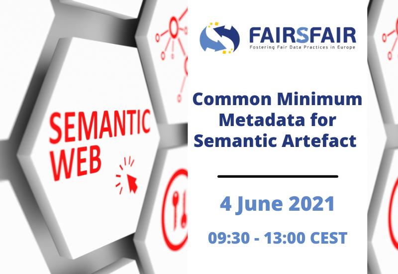 Common Minimum Metadata for Semantic Artefact - 4 June 2021 - 9:30 - 13:00 CEST