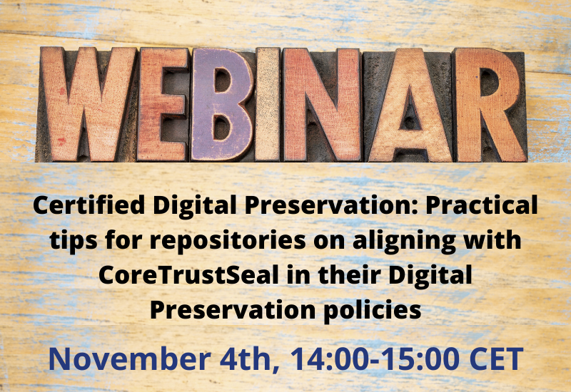 Practical tips for repositories on aligning with CoreTrustSeal in their Digital Preservation policies