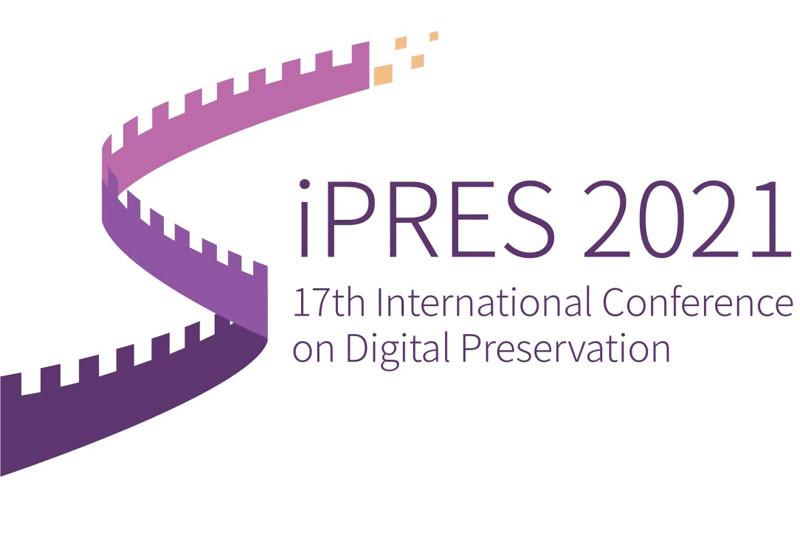 iPRES 2021 - 17th International Conference on Digital Preservation